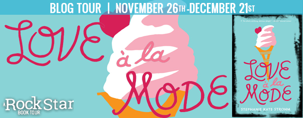 Blog Tour: Love à la Mode by Stephanie Kate Strohm