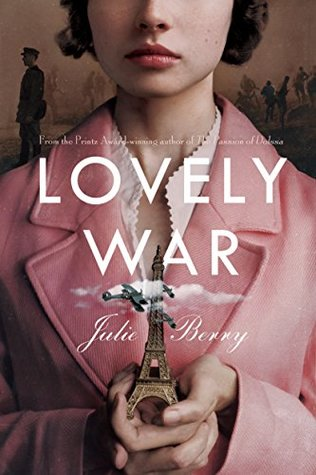 Blog Tour: Lovely War by Julie Berry