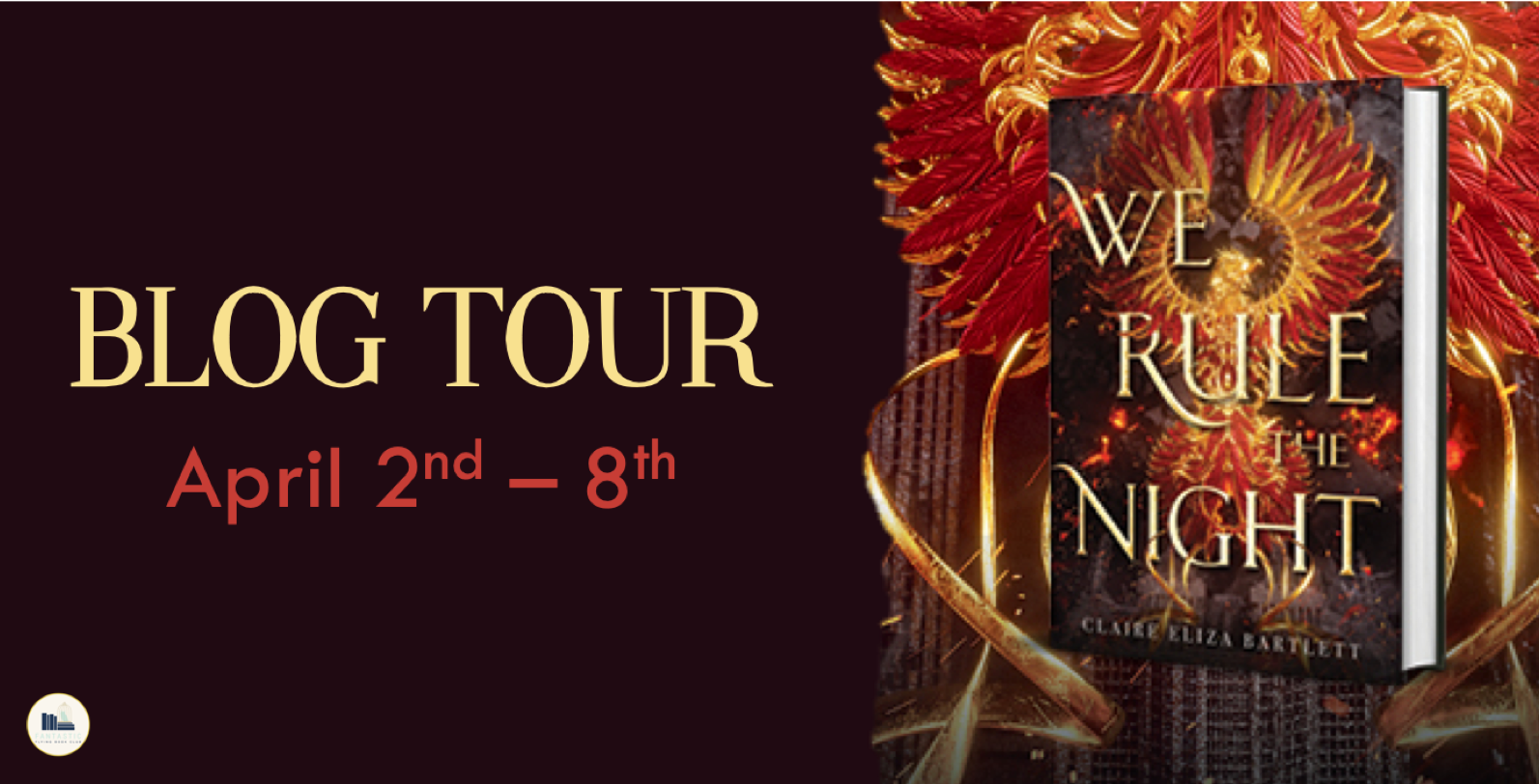 Blog Tour: We Rule the Night by Claire Eliza Bartlett (Interview + Giveaway!)