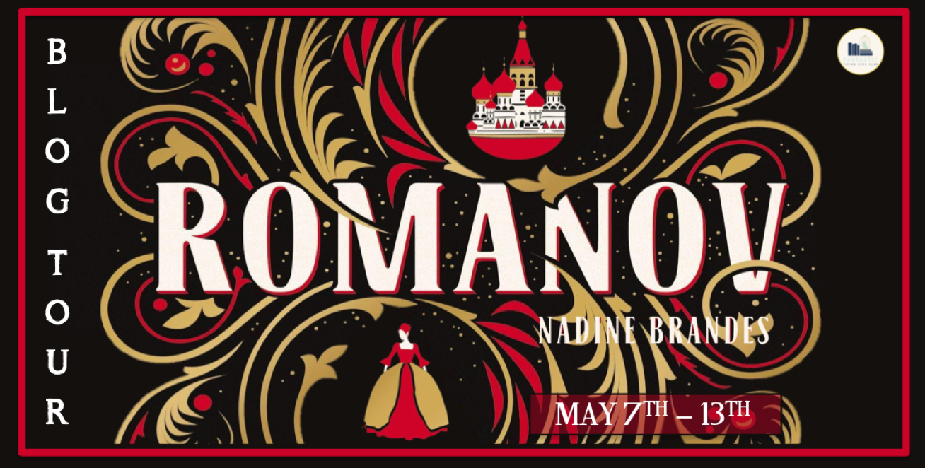 Blog Tour: Romanov by Nadine Brandes (Review + Giveaway!)