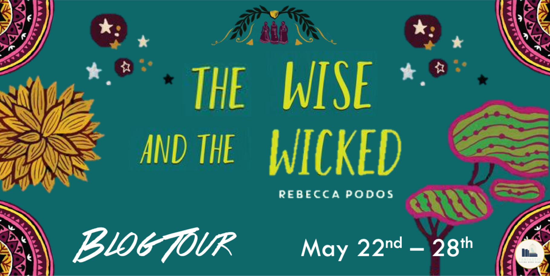 Blog Tour: The Wise and The Wicked by Rebecca Podos (Guest Post + Giveaway!)