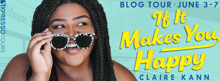 Blog Tour: If It Makes You Happy by Claire Kann