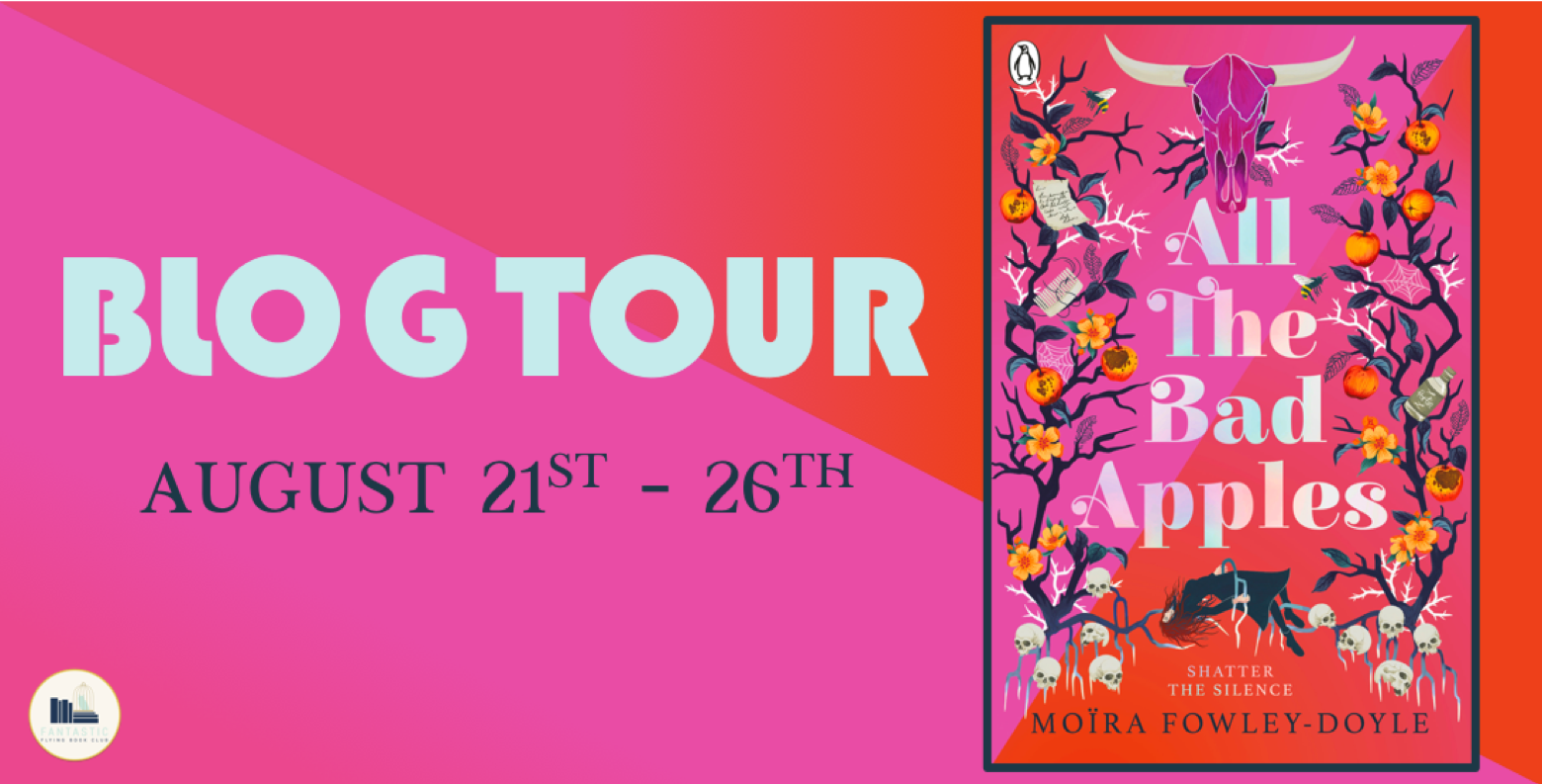 Blog Tour: All the Bad Apples by Moïra Fowley-Doyle (Promo + Giveaway!)