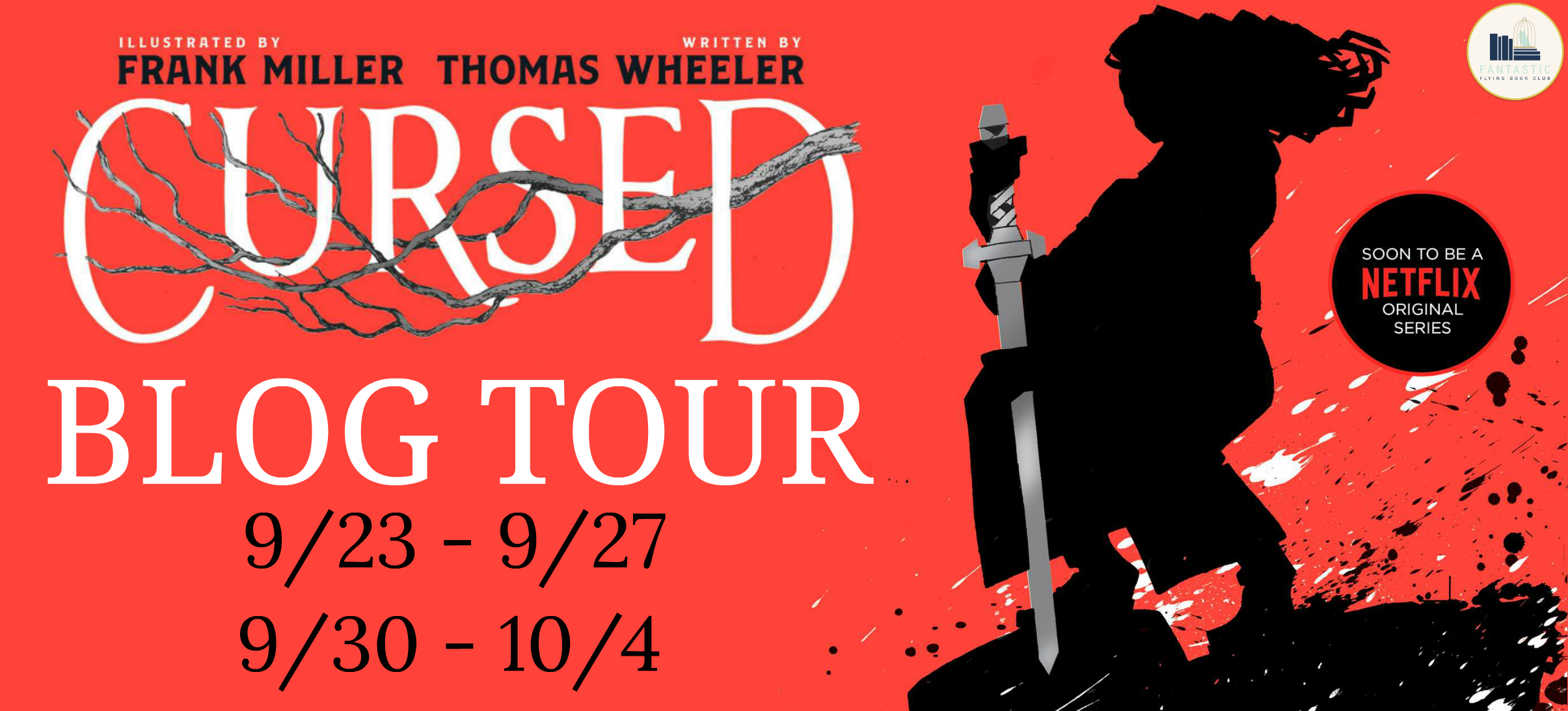 Blog Tour: Cursed by Frank Miller and Tom Wheeler (Creative Post + Giveaway!!!)