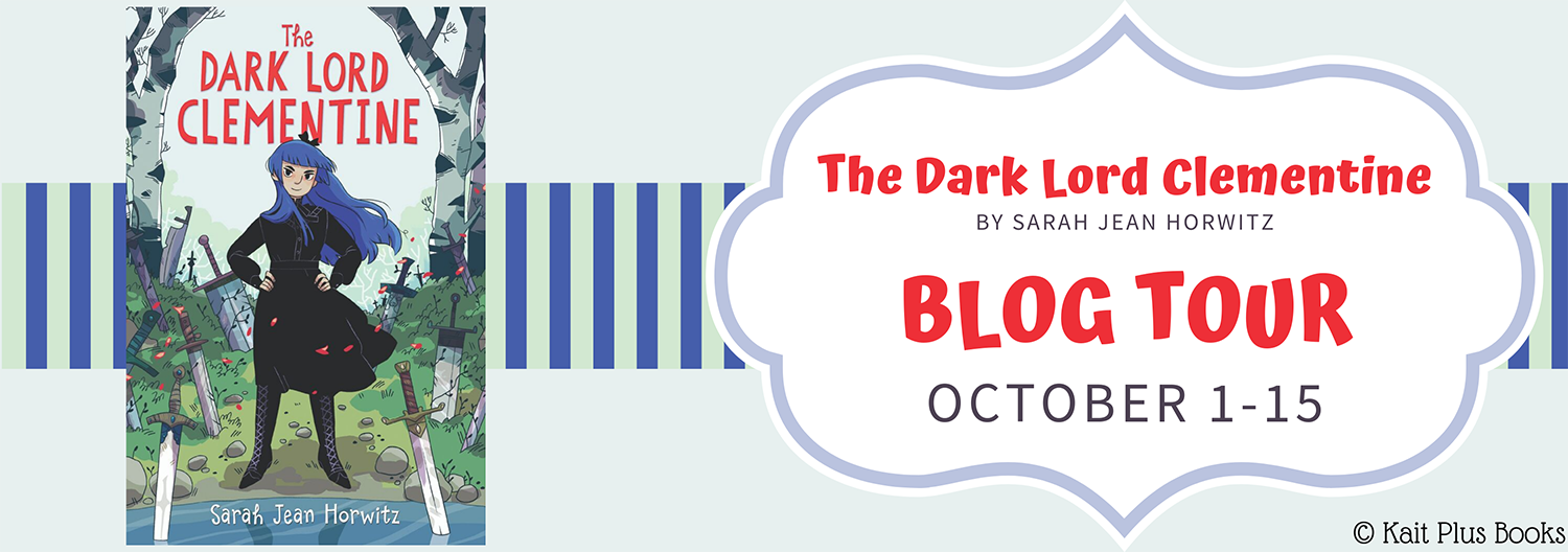 Blog Tour: The Dark Lord Clementine by Sarah Jean Horwitz (Excerpt!)