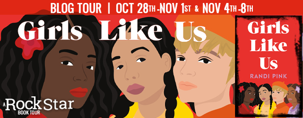 Blog Tour: Girls Like Us by Randi Pink (Excerpt + Giveaway!)