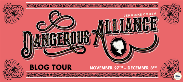 Blog Tour: Dangerous Alliance by Jennieke Cohen (Guest Post + Giveaway!)