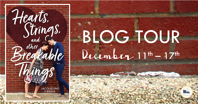 Blog Tour: Hearts, Strings, and Other Breakable Things by Jacqueline Firkins (Interview+ Giveaway!)