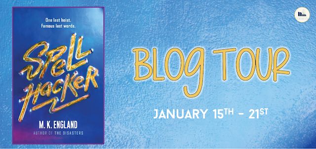 Blog Tour: Spellhacker by MK England (Review + Giveaway!!!)