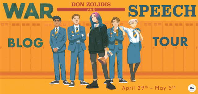 Blog Tour: War and Speech by Don Zolidis (Guest Post + Giveaway!)