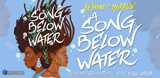 Blog Tour: A Song Below Water by Bethany C. Morrow (Excerpt + Giveaway!)