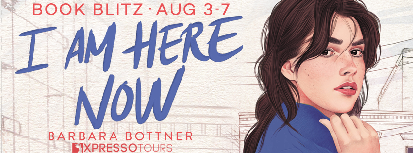 Blog Blitz: I Am Here Now by Barbara Bottner (Excerpt + Giveaway!)