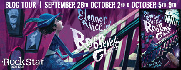 Blog Tour: Eleanor, Alice, and the Roosevelt Ghosts by Dianne K. Salerni (Excerpt + Giveaway!)