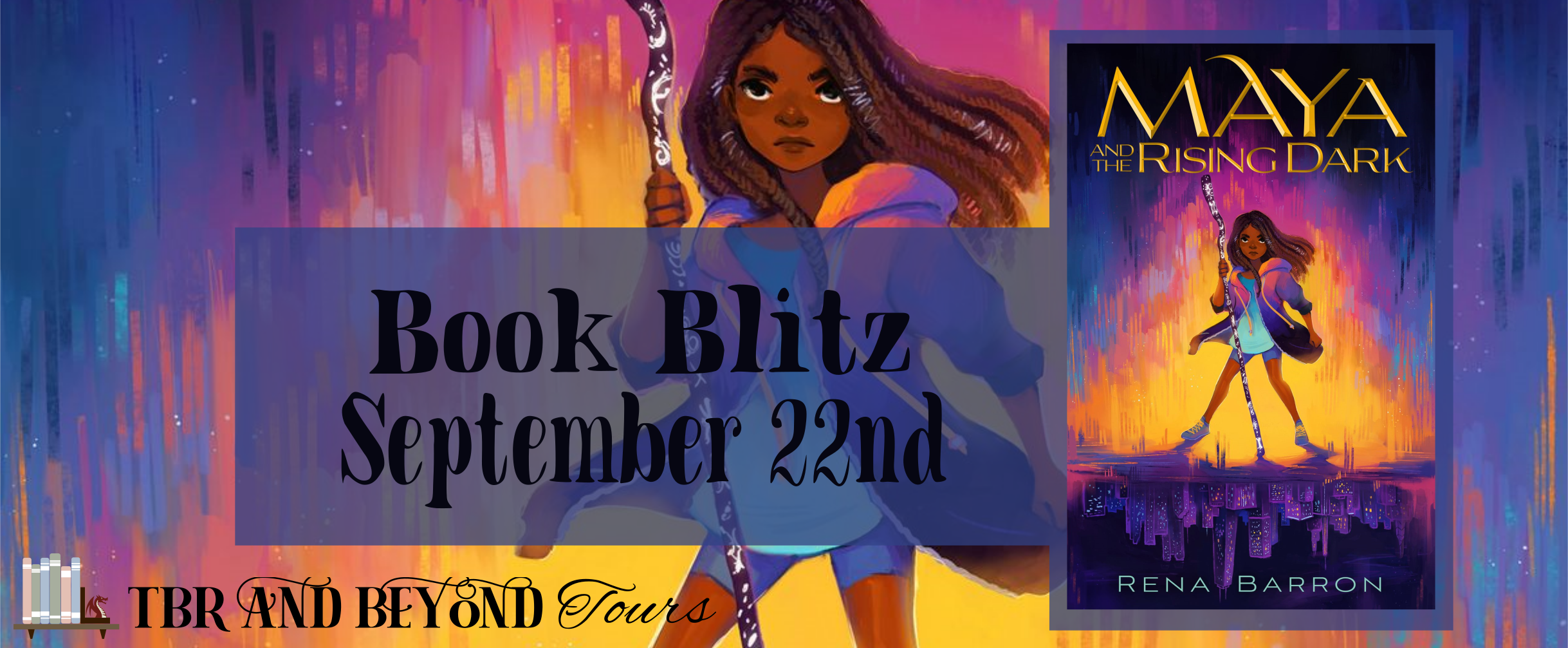 Blog Blitz: Maya and the Rising Dark by Rena Barron
