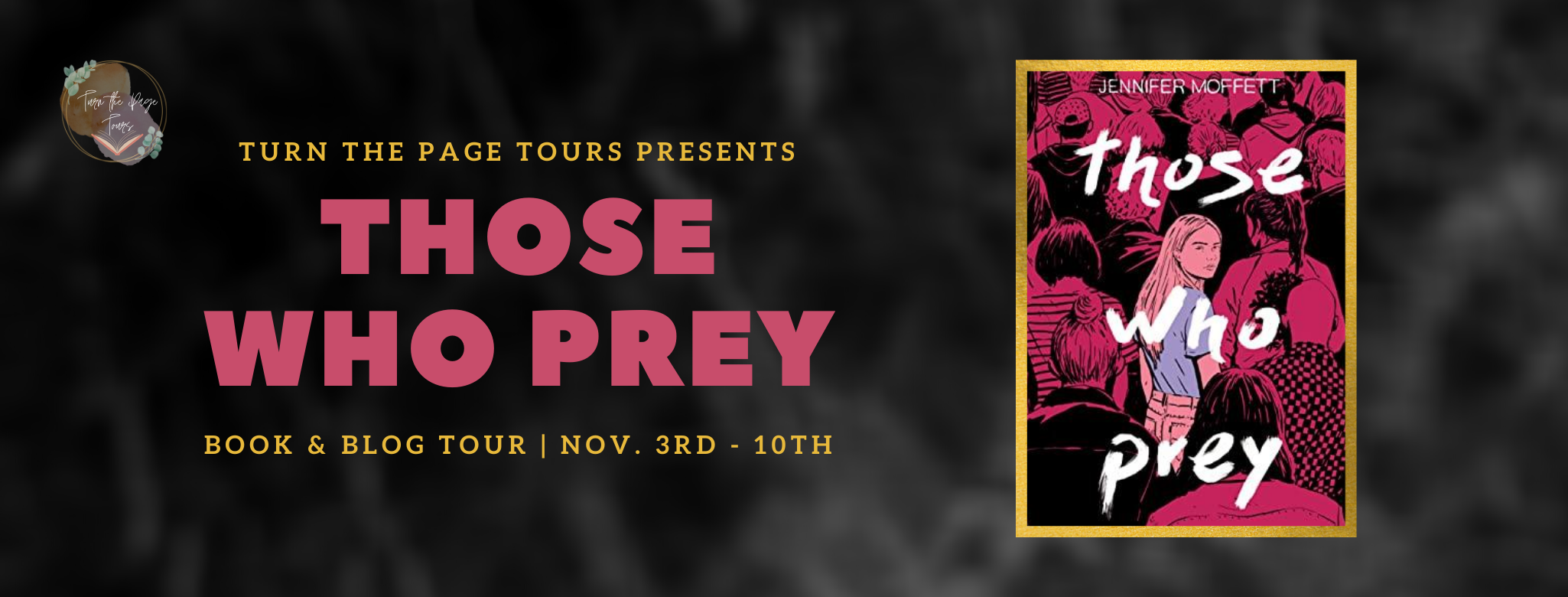 Blog Tour: Those Who Prey by Jennifer Moffett (Guest Post + Review + Giveaway!!!)