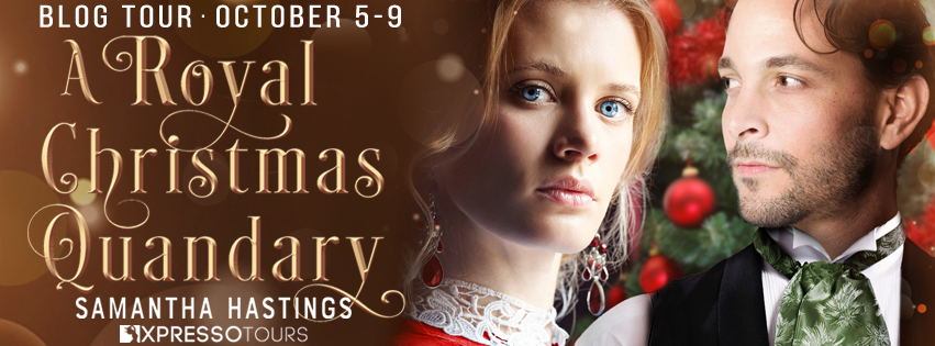 Blog Tour: A Royal Christmas Quandary by Samantha Hastings (Interview + Giveaway!)
