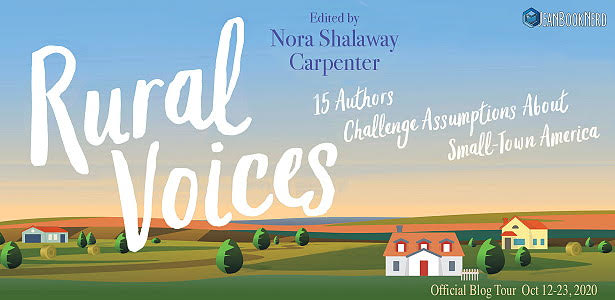 Blog Tour: Rural Voices Edited by Nora Shalaway Carpenter (Guest Post + Giveaway!!!)
