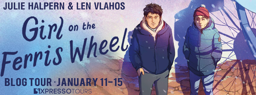 Blog Tour: Girl on the Ferris Wheel by Julie Halpern and Len Vlahos (Interview + Giveaway!)