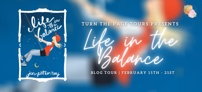 Blog Tour: Life in the Balance by Jen Petro-Roy (Guest Post + Giveaway!)