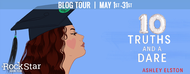 Blog Tour: 10 Truths and a Lie by Ashley Elston (Excerpt + Giveaway!)