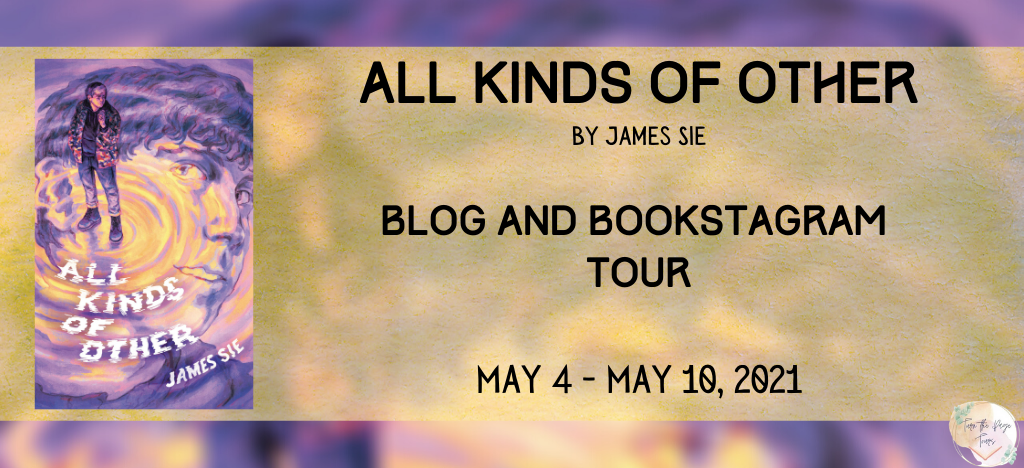 Blog Tour: All Kinds of Other by James Sie (Interview + Giveaway!)