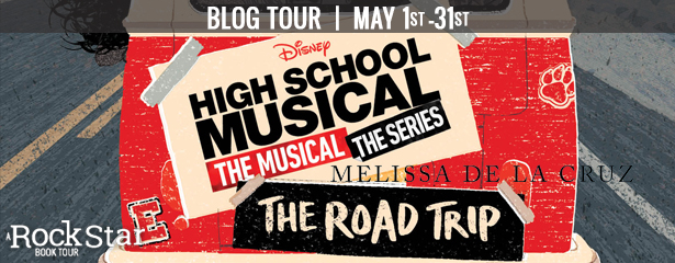 Blog Tour: High School Musical: The Road Trip (Excerpt + Giveaway!)