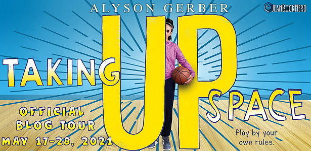 Blog Tour: Taking Up Space by Alyson Gerber (Excerpt + Giveaway!)