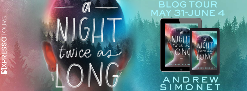 Blog Tour: A Night Twice as Long by Andrew Simonet (Interview + Giveaway!)