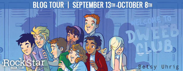 Blog Tour: Welcome to Dweeb Club by Betsy Uhrig (Excerpt + Giveaway!)