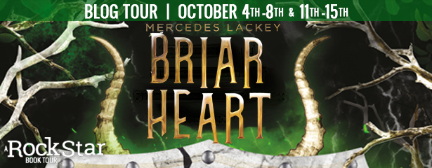 Blog Tour: Briarheart by Mercedes Lackey (Excerpt + Giveaway!)