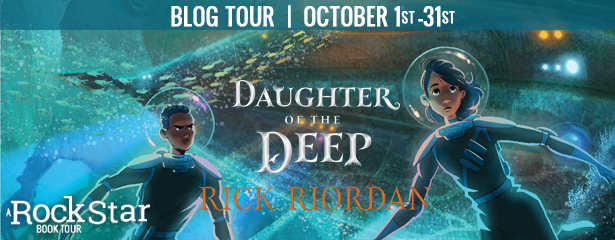 Blog Tour: Daughter of the Deep by Rick Riordan (Review + Giveaway!)