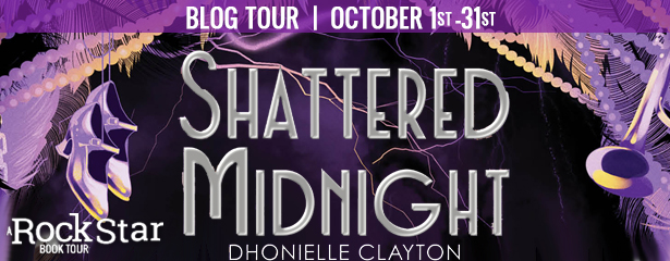 Blog Tour: Shattered Midnight by Dhonielle Clayton (Excerpt + Giveaway!)