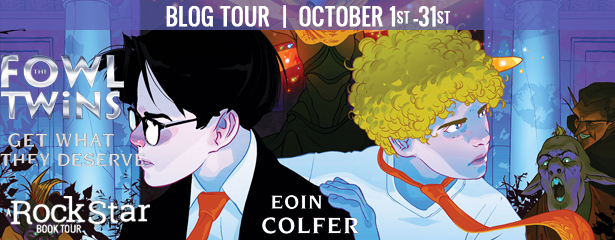 Blog Tour: The Fowl Twins Get What They Deserve by Eoin Colfer (Excerpt + Giveaway!)