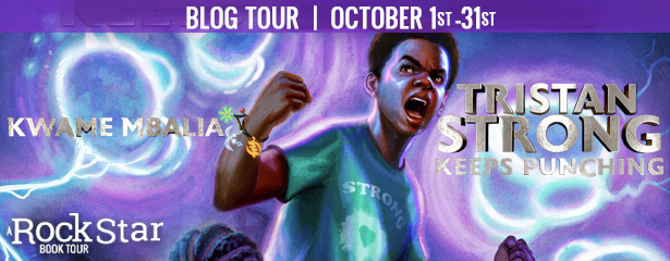 Blog Tour: Tristan Strong Keeps Punching by Kwame Mbalia (Excerpt + Giveaway!)