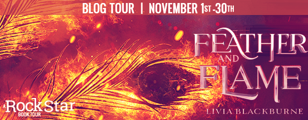 Blog Tour: Feather and Flame by Livia Blackburne (Excerpt + Giveaway!)