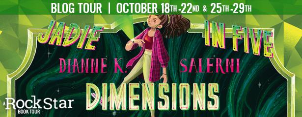 Blog Tour: Jadie in Five Dimensions by Dianne K. Salerni (Excerpt + Giveaway!)