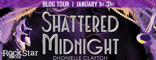 Blog Tour: Shattered Midnight by Dhonielle Clayton (Review+ Giveaway!)