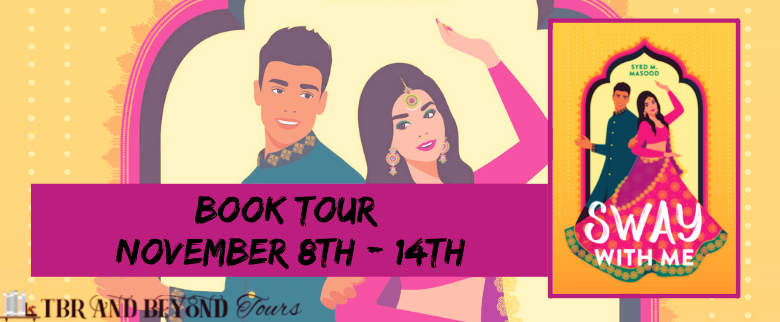 Blog Tour: Sway With Me by Syed M. Masood (Interview!)