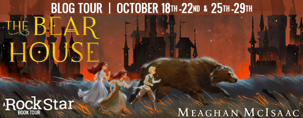 Blog Tour: The Bear House by Meaghan McIsaac (Excerpt + Giveaway!)